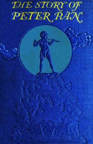 THE STORY OF PETER PAN: Retold from the Fairy Play by Sir J.M. Barrie (Illustrated)