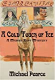 A Cold Touch of Ice, Michael Pearce, 1590580656