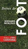 Brèves de foot par Morlino