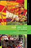 Our Day Out, Willy Russell, 1408134853