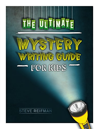 The Ultimate Mystery Writing Guide For Kids