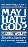 img - for May I Hate God? book / textbook / text book