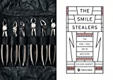 The Smile Stealers: The Fine and Foul Art of Dentistry