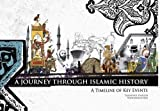 img - for Journey Through Islamic History: A Timeline of Key Events by Yasminah Hashim (2012-04-17) book / textbook / text book