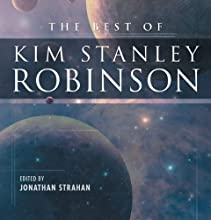 The Best of Kim Stanley Robinson Audiobook by Kim Stanley Robinson Narrated by David Marantz