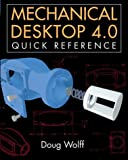 img - for Mechanical Desktop 4.0 Quick Reference book / textbook / text book