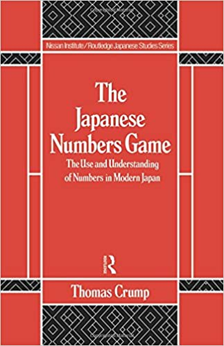 Japanese Numbers Game (Nissan Institute/Routledge Japanese Studies)