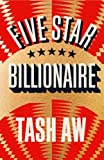 """Five Star Billionaire Hb"" av Tash Aw"