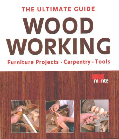 Download The Ultimate Guide: Woodworking Furniture Projects, Carpentry, Tools pdf