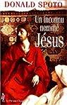 Un inconnu nommé Jésus par Spoto