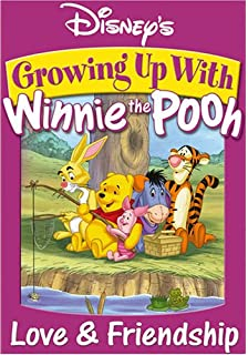 Growing Up With Winnie The Pooh   Love And Friendship