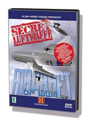 Secret Luftwaffe Aircraft of Wwii [Import anglais]