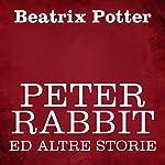 Peter Rabbit ed altre storie   Beatrix Potter