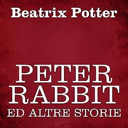 Peter Rabbit ed altre storie