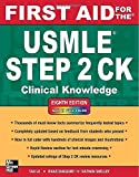 img - for First Aid for the USMLE Step 2 CK, Eighth Edition (First Aid USMLE) by Tao Le (1-Apr-2012) Paperback book / textbook / text book