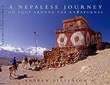A Nepalese Journey: On Foot Around the Annapurnas
