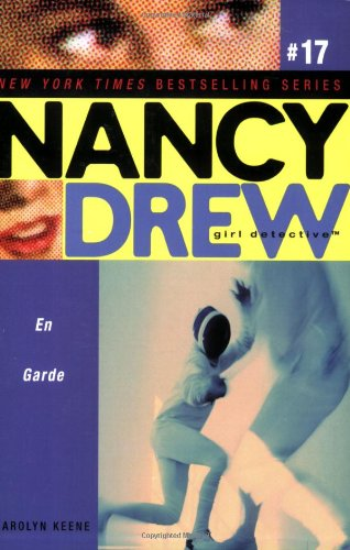 En Garde (Nancy Drew: All New Girl Detective #17) ebook