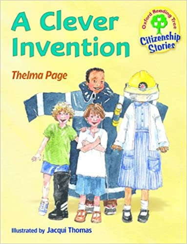 Book Oxford Reading Tree: Stages 9-10: Citizenship Stories: Book 2: a Clever Invention
