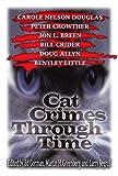Cat Crimes Through Time, Carole Nelson Douglas, 0786705558