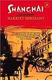 Shanghai, Harriet Sergeant, 0719563348