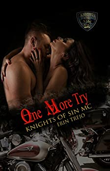 One More Try (Knights of Sin Mc Book 5) by [Trejo, Erin]