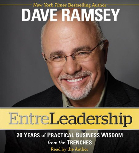 Entreleadership: 20 Years of Practical Business Wisdom from the Trenches by Simon & Schuster Audio