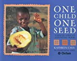 img - for One Child One Seed: A South African Counting Book book / textbook / text book