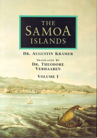 The Samoa Islands: An Outline of a Monograph With Particular Consideration of German Samoa : Constitution, Pedigrees and Traditions With 3 Plates, 4 Maps and 44 illustra (Outline Map Of Oceania Australia And New Zealand)