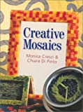 Creative Mosaics, Monica Cresci and Chiara Di Pinto, 0806974982