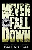 Never Fall Down, Patricia McCormick, 0606350535