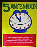5 Minutes to Health, Marilyn Joyce, 0964834316