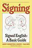 img - for Signing: Signed English: A Basic Guide book / textbook / text book