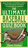 The Ultimate Baseball Quiz Book, Dom Forker, 0451188217