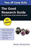 img - for The Good Research Guide: For Small-Scale Social Research Projects by Martyn Denscombe (2014-08-01) book / textbook / text book