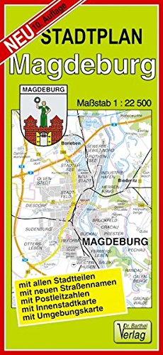 Stadtplan Magdeburg: Maßstab 1:22500 Landkarte – Folded Map, 18. Oktober 2017 Verlag Dr. Barthel A 3895910171 INF1000043484