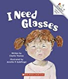 I Need Glasses, Charlie Thomas, 0516248634