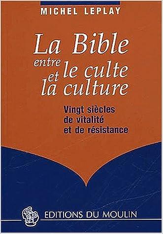 Téléchargement La Bible entre le culte et la culture : Vingt siècles de vitalité et de résistance epub, pdf