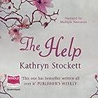 The Help Hörbuch von Kathryn Stockett Gesprochen von: Jenna Lamia, Bahni Turpin, Octavia Spencer, Cassandra Campbell