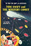 img - for Tom Swift and the Mystery Comet (The New Tom Swift Jr. Adventures, No. 28) book / textbook / text book