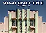 Miami Beach Deco, Steven Brooke, 0789322412