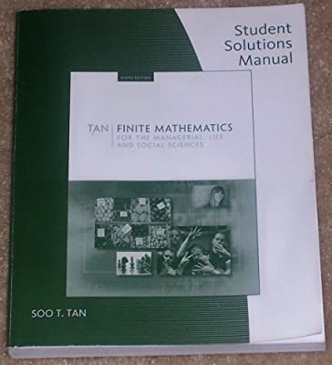 Student Solutions Manual for Tan's Finite Mathematics for the