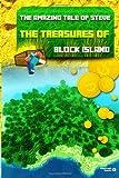The Amazing Tale of Steve, Minecraft Novels, 1497556791