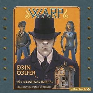 Der Quantenzauberer (WARP 1) Hörbuch