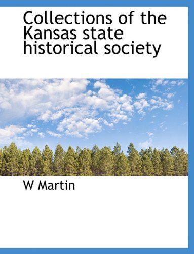 Collections of the Kansas state historical society PDF