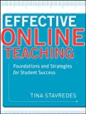 img - for Effective Online Teaching: Foundations and Strategies for Student Success book / textbook / text book