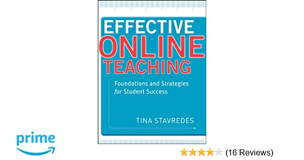 Effective Online Teaching: Foundations and Strategies for Student