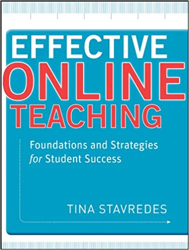 effective online teaching foundations and strategies for student