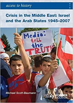 Access To History: Crisis In The Middle East: Israel And The Arab States 1945-2007 Descargar Epub Ahora