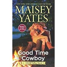 Good Time Cowboy (A Gold Valley Novel)