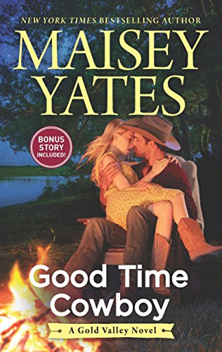 Good Time Cowboy: An Anthology (A Gold Valley Novel)